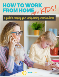How to Work from Home with Kids Guide
